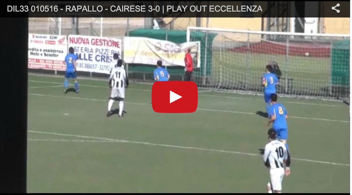RAPALLO – CAIRESE 3-0  PLAY OUT ECCELLENZA