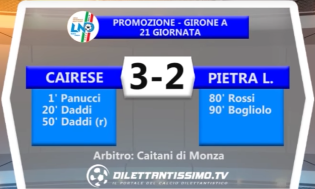 CAIRESE – PIETRA 3-2 | PROMOZIONE GIR. A
