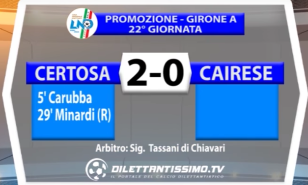 | PROMOZIONE GIR. A    CERTOSA – CAIRESE 2-0