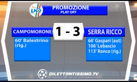 VIDEO: SERRA RICCÓ – CAMPOMORONE: 3-1. Finale play off Promozione 2016/2017