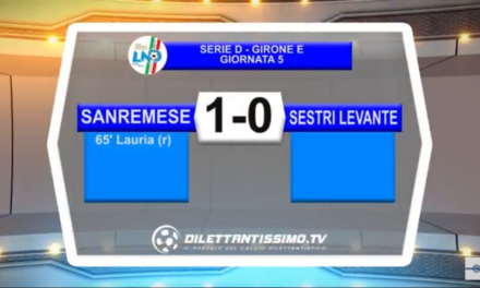 VIDEO: SANREMESE- SESTRI LEVANTE 1-0