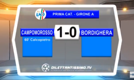 Video, CAMPOROSSO-BORDIGHERA 1-0, Prima Categoria A