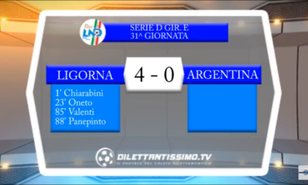 VIDEO:LIGORNA -ARGENTINA 4-0. Serie D Girone E