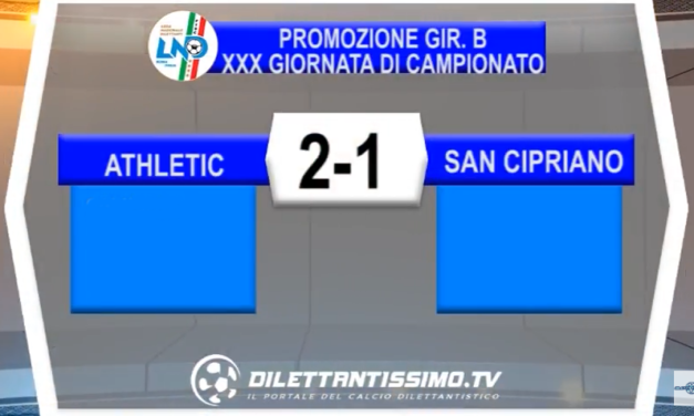VIDEO – Promozione B: Gli highlights di Athletic Club-San Cipriano 2-1