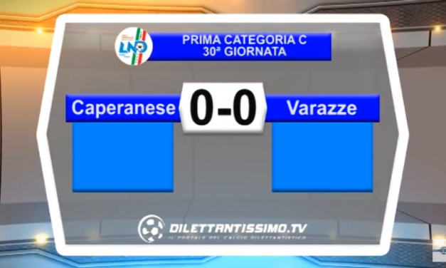 VIDEO – Prima Categoria C: Gli highlights di Caperanese-Varazze 0-0