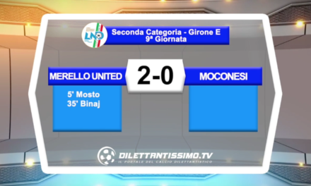 VIDEO – MERELLO UNITED – MOCONESI 2-0: i gol della partita