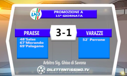 PRAESE – VARAZZE 3-1: Highlights della partita + interviste