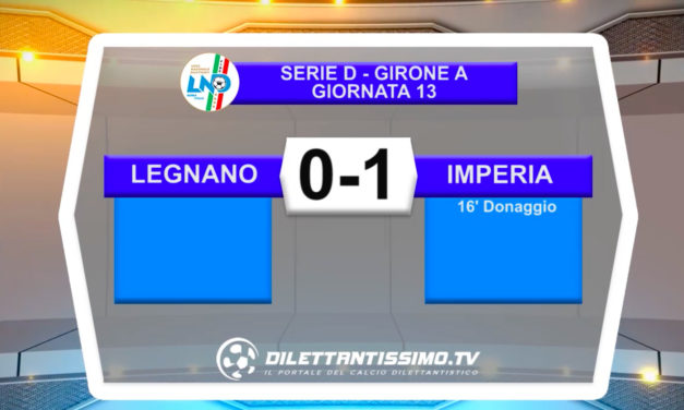VIDEO | LEGNANO-IMPERIA 0-1: LE IMMAGINI DEL MATCH