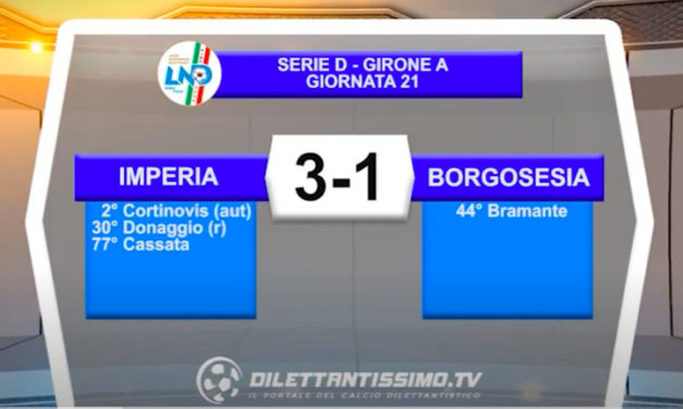 VIDEO|IMPERIA-BORGOSESIA 3-1: LE IMMAGINI DEL MATCH E LE INTERVISTE