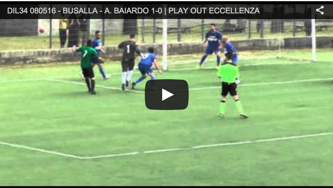 PLAY OUT: BUSALLA – A. BAIARDO 1-0. Domenica 8 Maggio 2016