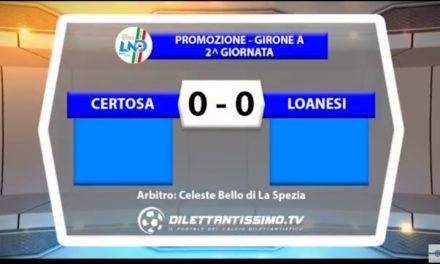 VIDEO: CERTOSA-LOANESI 0-0. Promozione Girone 2016/2017