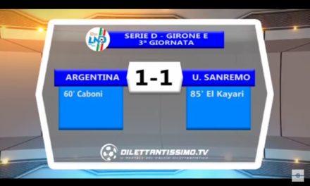 VIDEO: ARGENTINA-U.SANREMO 1-1. Serie D Girone E. Grazie a Nicola Cosentino