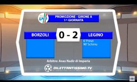 VIDEO: BORZOLI-LEGINO 0-2. Promozione Girone A 2016/2017 1^ Giornata