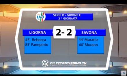 VIDEO: LIGORNA – SAVONA 2-2. Serie D Girone E. 2016/2017