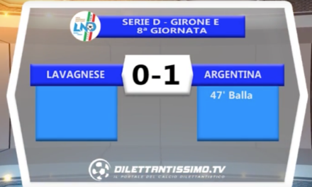 SERIE D   231016 – LAVAGNESE – ARGENTINA 0-1