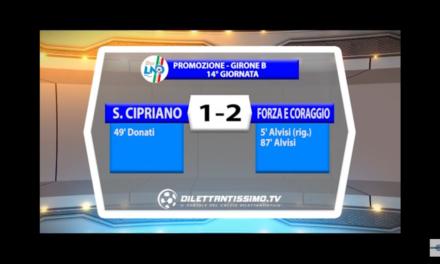 VIDEO: SAN CIPRIANO – FORZA E CORAGGIO 1-2. Promozione B 14ª giornata