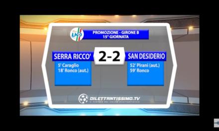 VIDEO: SERRA RICCÓ-SAN DESIDERIO 2-2. Promozione B 15ª Giornata