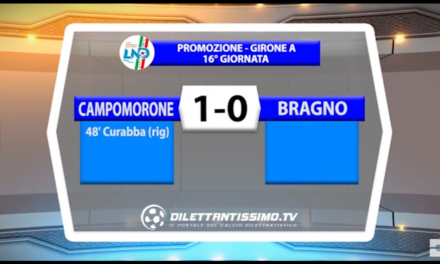VIDEO: CAMPOMORONE S.O.-BRAGNO 1-0. Promozione A 16ª giornata