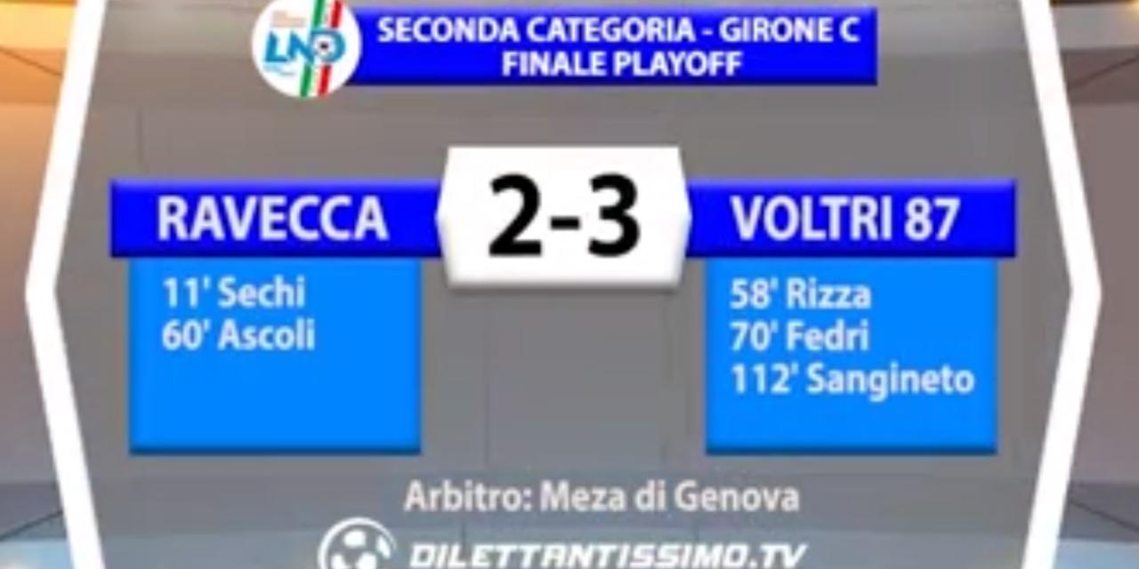 SECONDA CAT. GIR. C  FINALE PLAYOFF RAVECCA – VOLTRI 87 2-3