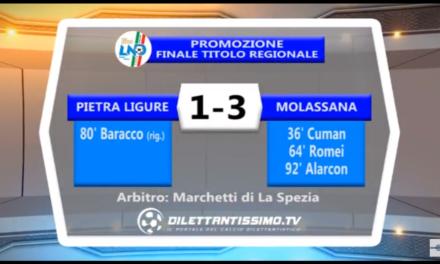 VIDEO: MOLASSANA – PIETRA LIGURE 3-1. Finale regionale di PROMOZIONE