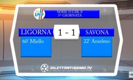 VIDEO: LIGORNA – SAVONA 1-1. Serie D Girone E 5ª Giornata