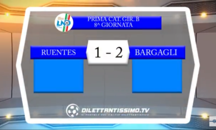 Video: Ruentes-Bargagli 1-2, Prima Categoria B, 8ª Giornata