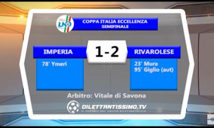 VIDEO: Semifinale Coppa Italia: IMPERIA-RIVAROLESE 1-2