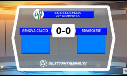 VIDEO, GENOVA CALCIO – RIVAROLESE 0-0, Eccellenza, 19^ giornata e Interviste