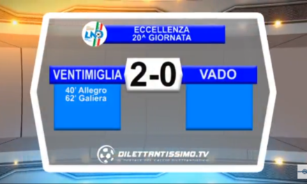 VIDEO, VENTIMIGLIA – VADO 2-0, Eccellenza, 19^ giornata