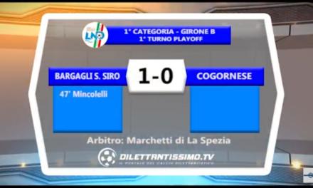 Prima B – Playoff: Gli highlights di Bargagli San Siro – Cogornese