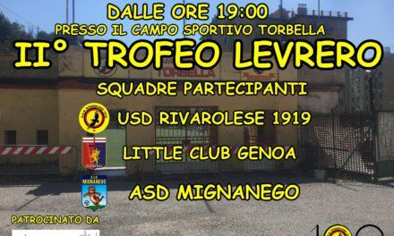 Sabato 18 agosto al Torbella va in scena il 2° Trofeo Levrero