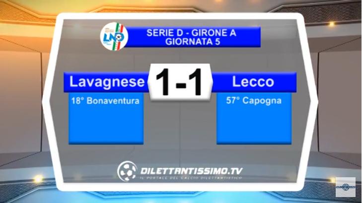 VIDEO – SERIE D: Il servizio Tv di Lavagnese-Lecco 1-1