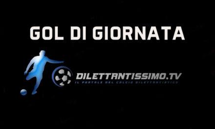 GOL DI GIORNATA – I GOL PIÙ BELLI DEL WEEKEND