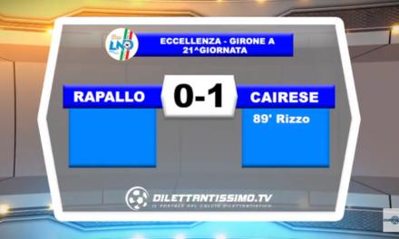 VIDEO – Eccellenza: Il servizio di Rapallo-Cairese 0-1