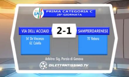 VIDEO – Via dell'Acciaio-Sampierdarenese 2-1: il servizio del match e le interviste