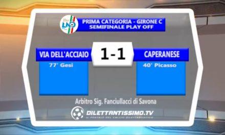 VIDEO: VIA DELL'ACCIAIO-CAPERANESE 1-1 Highlights + Interviste