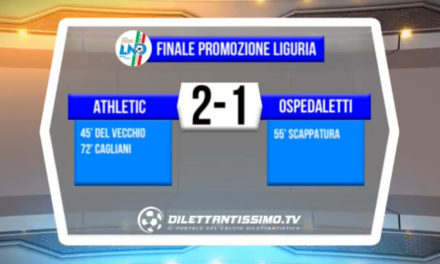 VIDEO: ATHLETIC – OSPEDALETTI 2-1. HIGHLIGHTS