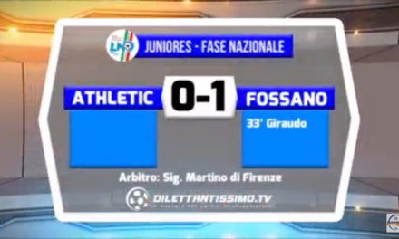 VIDEO: ATHLETIC – FOSSANO 0-1. Higlights e interviste