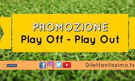 PROMOZIONE: Diretta Live  Play off, play out