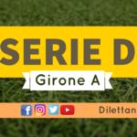 DIRETTA LIVE – SERIE D GIRONE A, 32ª GIORNATA: RISULTATI E CLASSIFICA