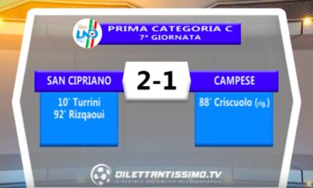 SAN CIPRIANO – CAMPESE 2-1: Highlights della partita