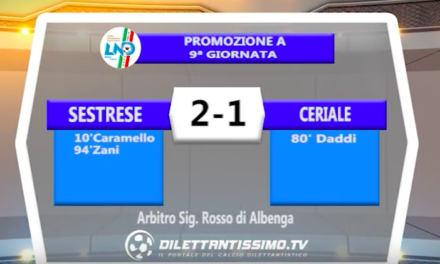 SESTRESE – CERIALE 2-1: Highlights della partita + interviste