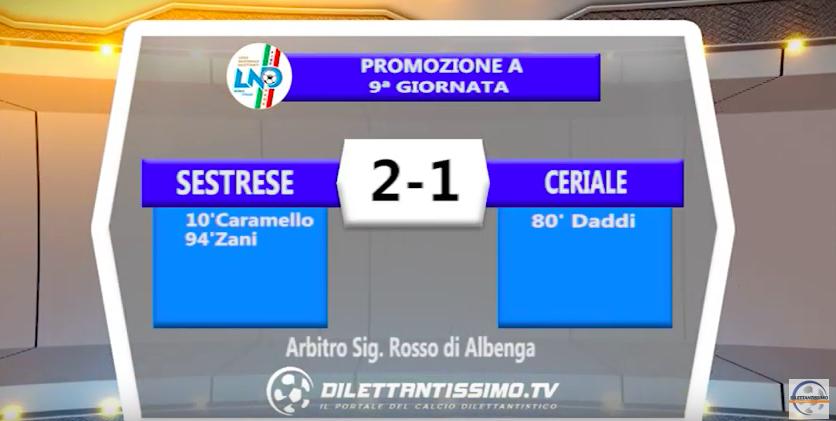 SESTRESE – CERIALE 2-1: Highlights della partita + interviste