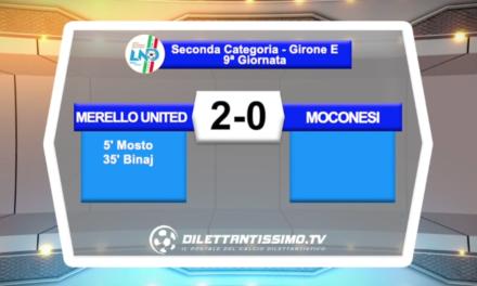 VIDEO – MERELLO UNITED – MOCONESI 2-0: i gol della partita