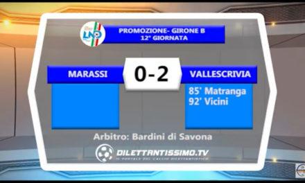 VIDEO: MARASSI-VALLESCRIVIA 0-2 Highlights + Interviste