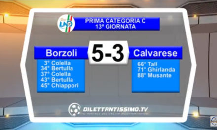 BORZOLI – CALVARESE 5-3: Highlights della partita