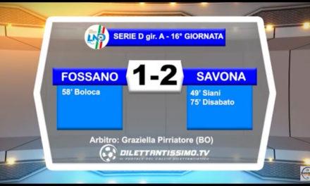 FOSSANO – SAVONA 1-2: Highlights della partita