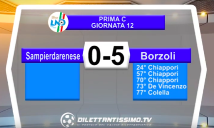 SAMPIERDARENESE – BORZOLI 0-5: Highlights della partita