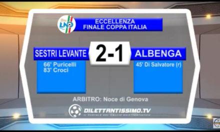 VIDEO FINALE COPPA ITALIA: ALBENGA – SESTRI LEVANTE 1-2