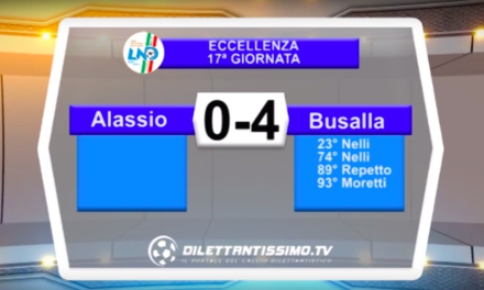 ALASSIO-BUSALLA 0-4: HIGHLIGHTS DELLA PARTITA